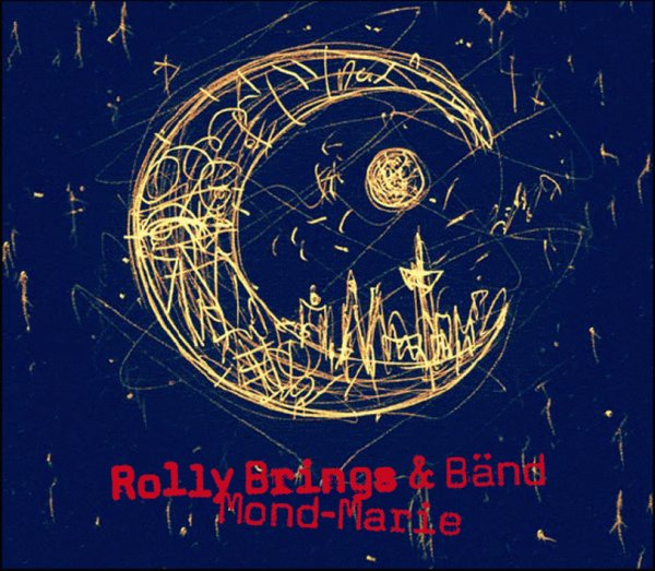 Mond Marie - Rolly Brings